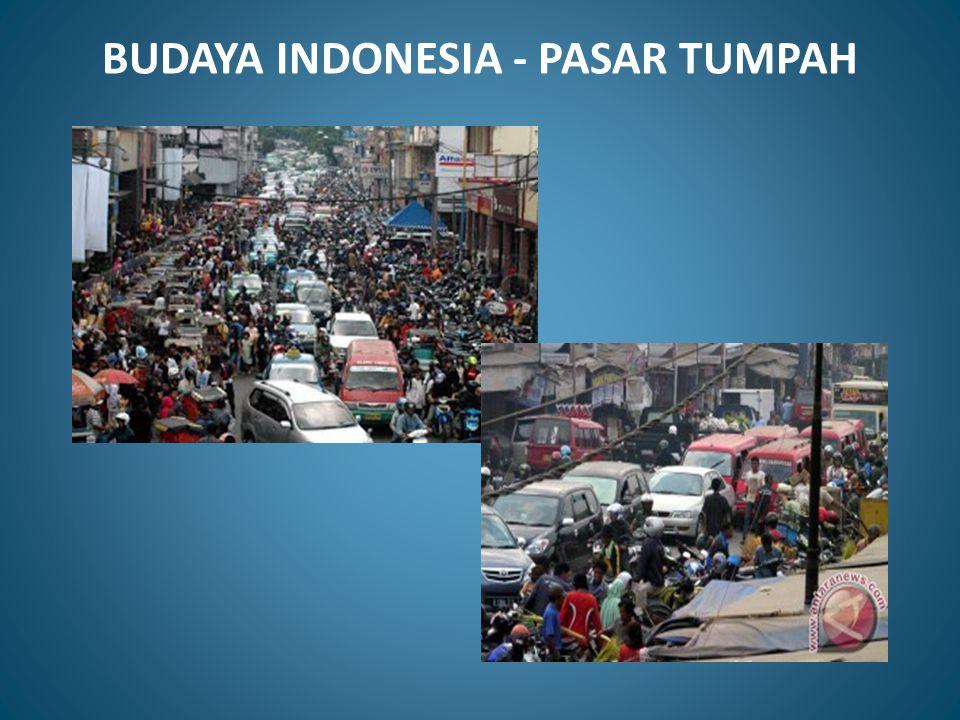 BUDAYA INDONESIA - PASAR TUMPAH