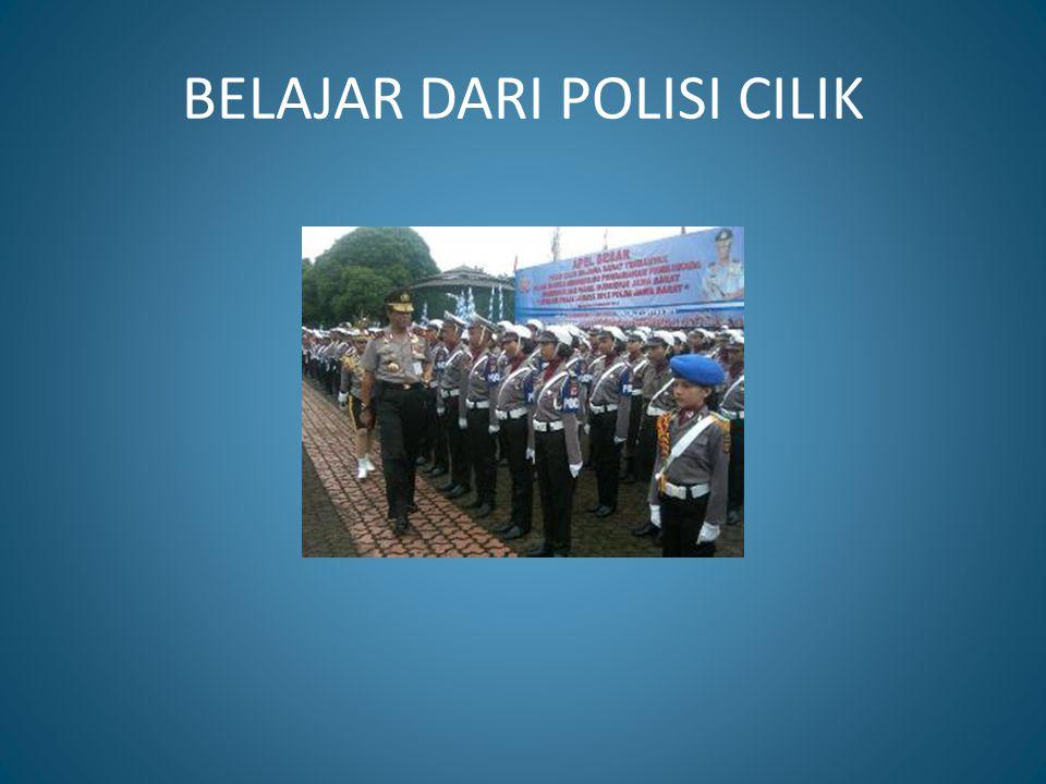 BELAJAR DARI POLISI CILIK