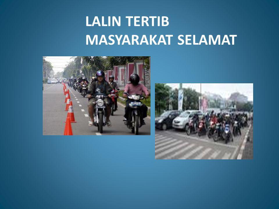 LALIN TERTIB MASYARAKAT SELAMAT