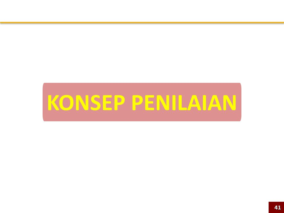 KONSEP PENILAIAN41