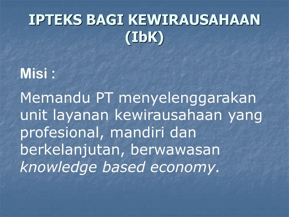 Misi : Memandu PT menyelenggarakan unit layanan kewirausahaan yang profesional, mandiri dan berkelanjutan, berwawasan knowledge based economy. IPTEKS