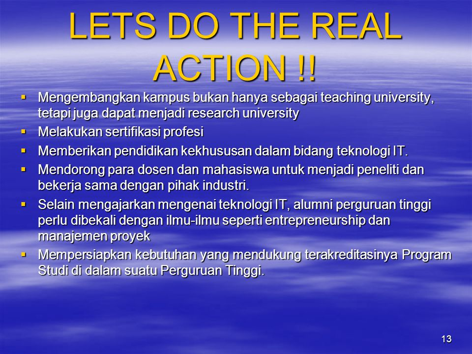 13 LETS DO THE REAL ACTION !.