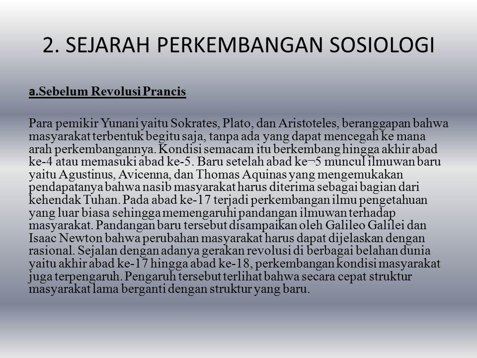 2.SEJARAH PERKEMBANGAN SOSIOLOGI a.