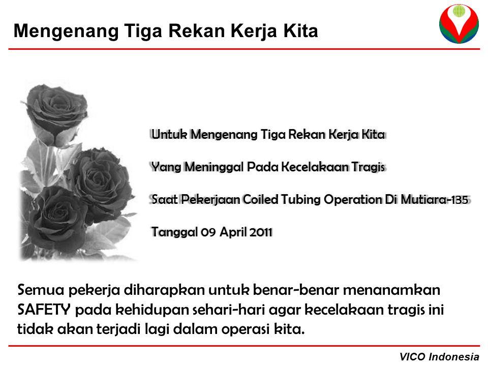 VICO Indonesia Mengenang Tiga Rekan Kerja Kita Untuk Mengenang Tiga Rekan Kerja Kita Yang Meninggal Pada Kecelakaan Tragis Saat Pekerjaan Coiled Tubin