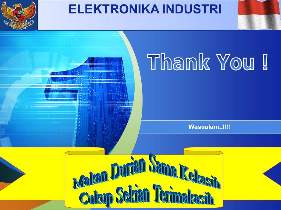 LOGO Add your company slogan Wassalam..!!!! ELEKTRONIKA INDUSTRI