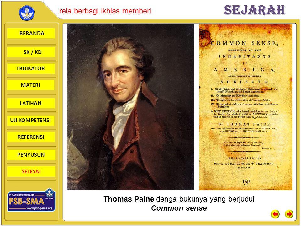 BERANDA SK / KD INDIKATORSejarah rela berbagi ikhlas memberi MATERI LATIHAN UJI KOMPETENSI REFERENSI PENYUSUN SELESAI Thomas Paine denga bukunya yang
