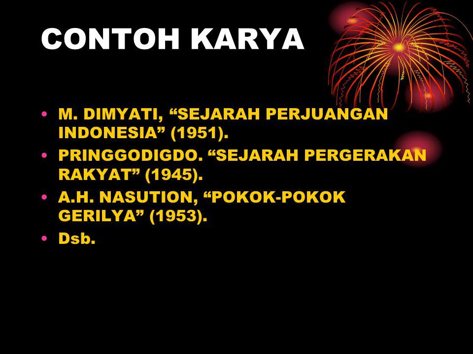 CONTOH KARYA M.DIMYATI, SEJARAH PERJUANGAN INDONESIA (1951).