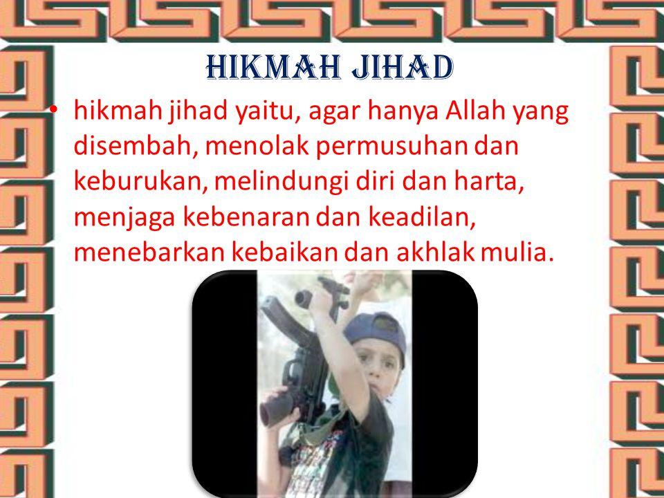 Macam- macam jihad  Jihad terhadap orang-orang kafir.