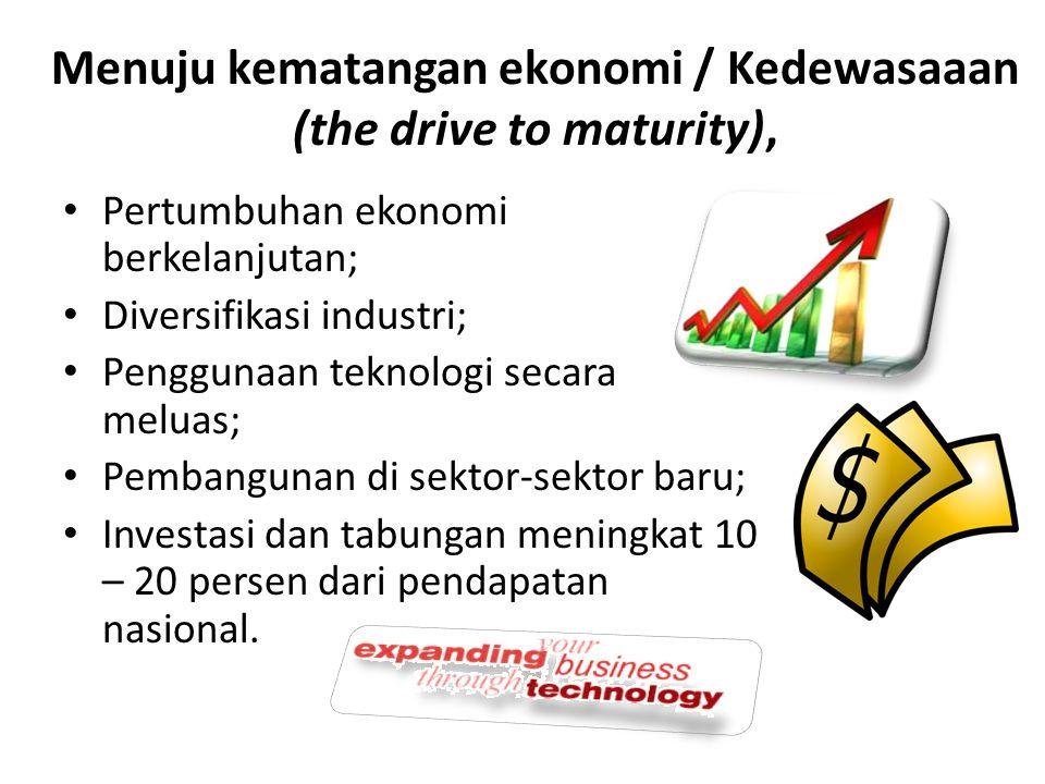 Era konsumsi-massal tingkat tinggi (the age of high mass-consumption) Proporsi ketenagakerjaan yang tinggi di bidang jasa; Meluasnya konsumsi atas barang-barang yang tahan lama dan jasa; Peningkatan atas belanja jasa-jasa kemakmuran