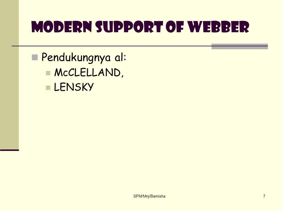 SPM/Mnj/Bamisha7 Modern support of webber Pendukungnya al: McCLELLAND, LENSKY