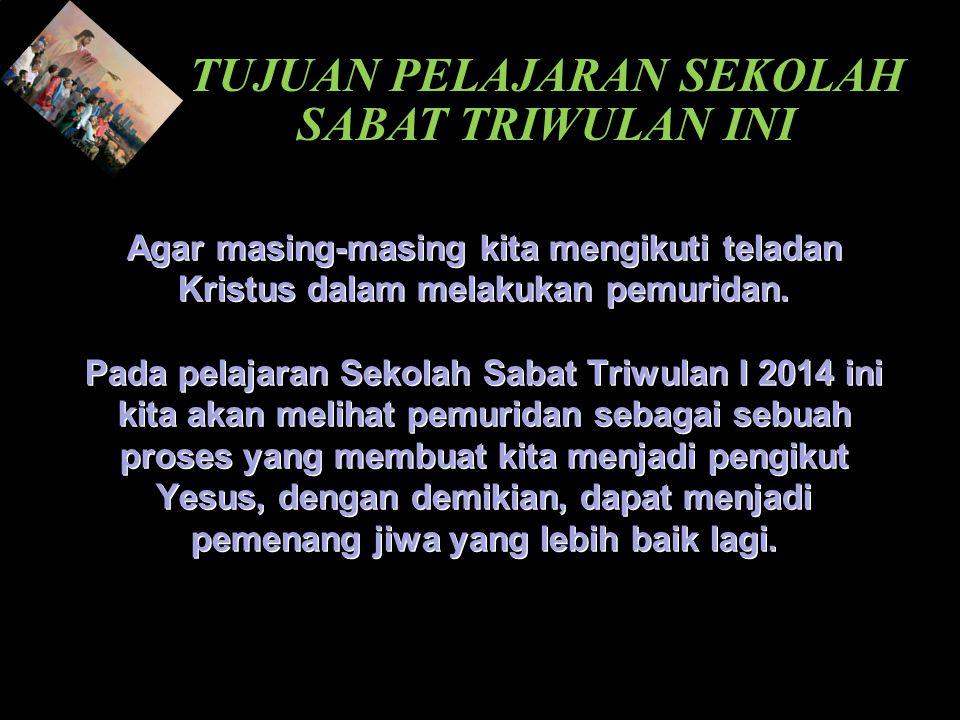 Pemuridan Triwulan 1, 2014 Memuridkan Orang Berkuasa 1.