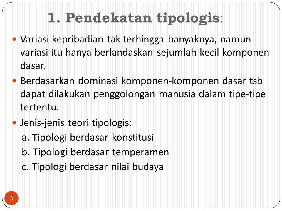 Dalam perkembangannya ada 2 garis perkembangan 1.menekankan jasmani → konstitusional 2.