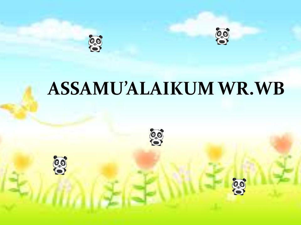 ASSAMU'ALAIKUM WR.WB