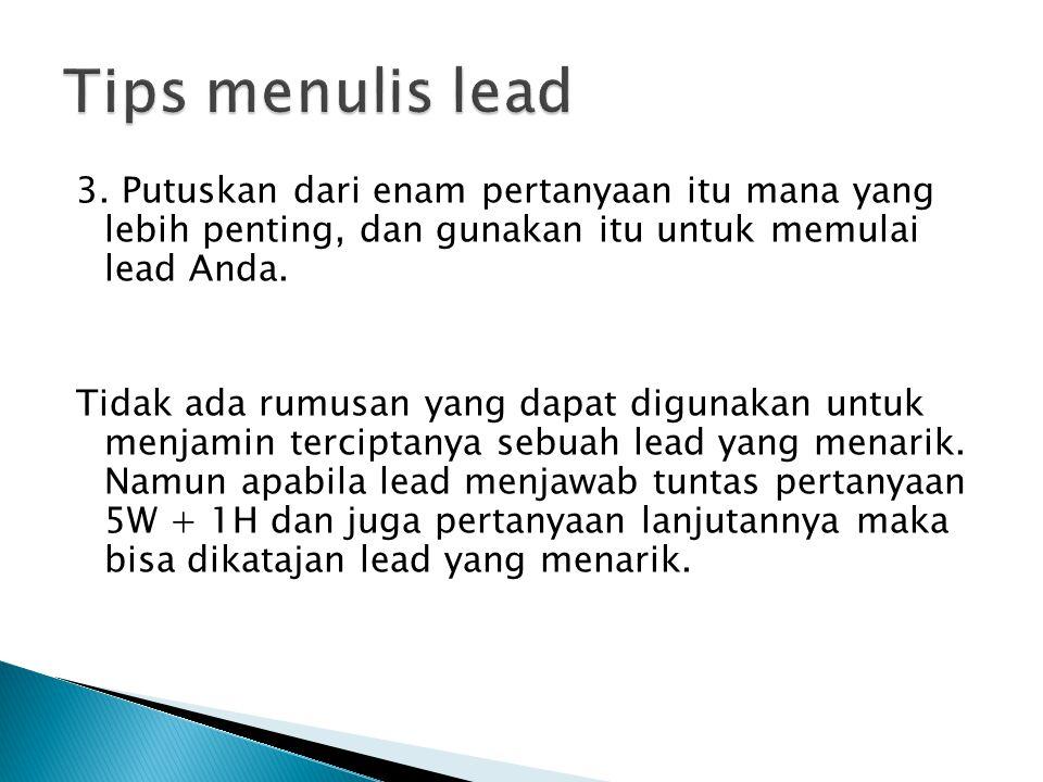  Conclusion Lead: Merupakan ringkasan/kesimpulan dari berita.