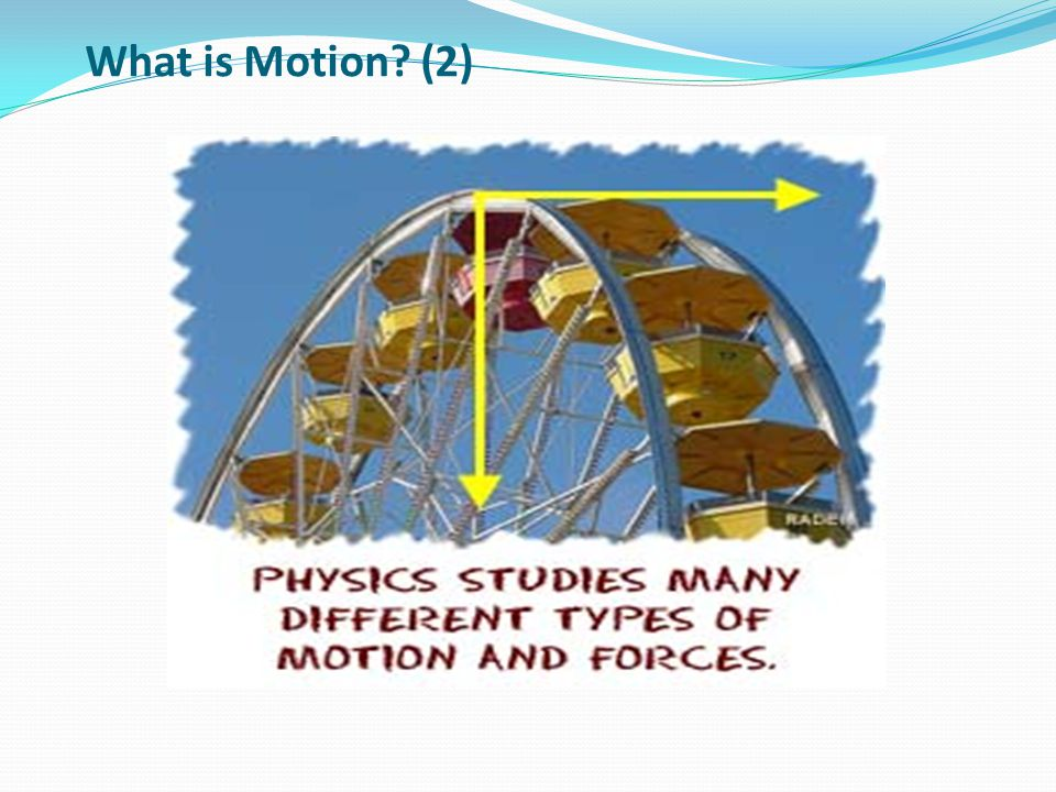 What is Motion? (2)