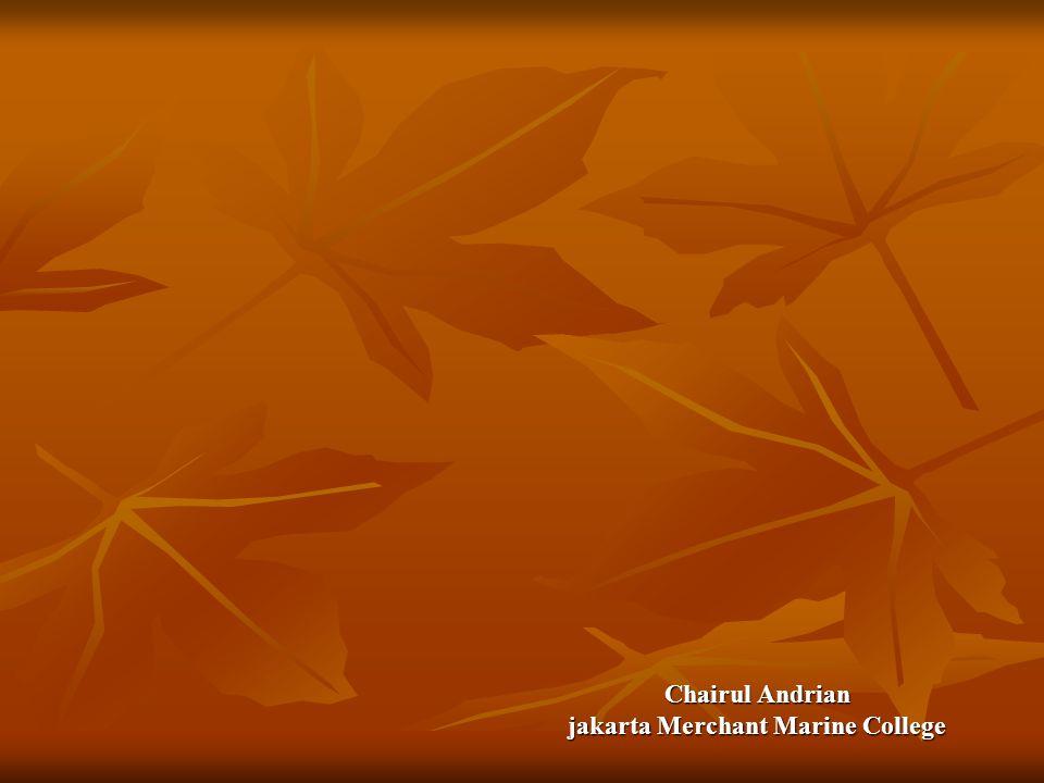 Chairul Andrian jakarta Merchant Marine College
