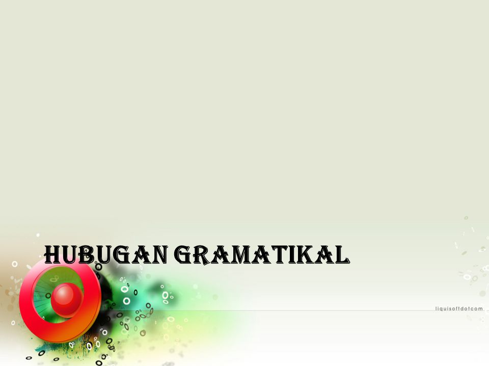 HUBUGAN GRAMATIKAL