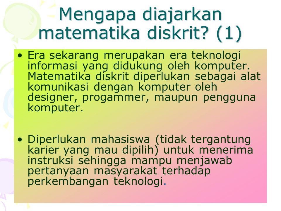 Mengapa diajarkan matematika diskrit.