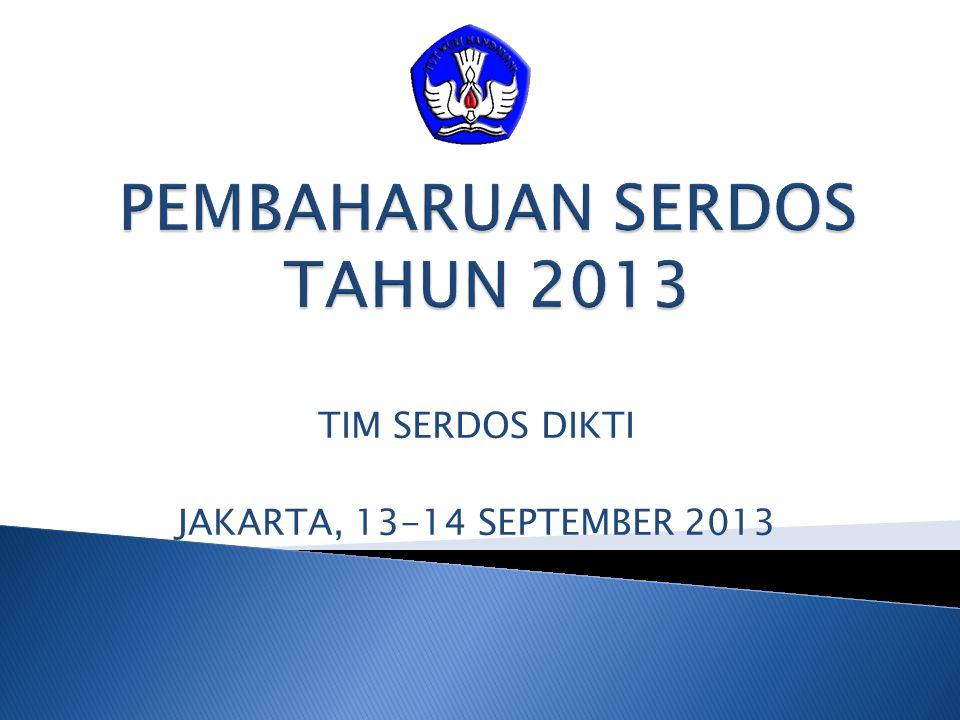 TIM SERDOS DIKTI JAKARTA, 13-14 SEPTEMBER 2013