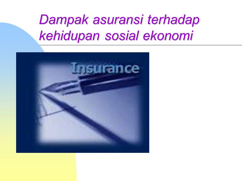 Dampak asuransi terhadap kehidupan sosial ekonomi