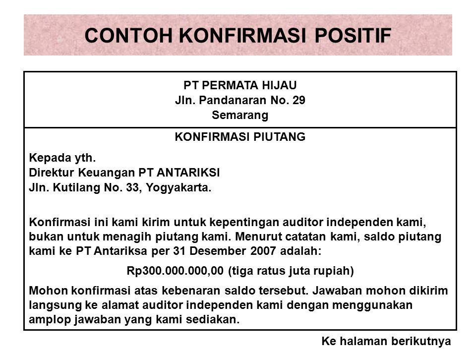 CONTOH KONFIRMASI POSITIF PT PERMATA HIJAU Jln.Pandanaran No.