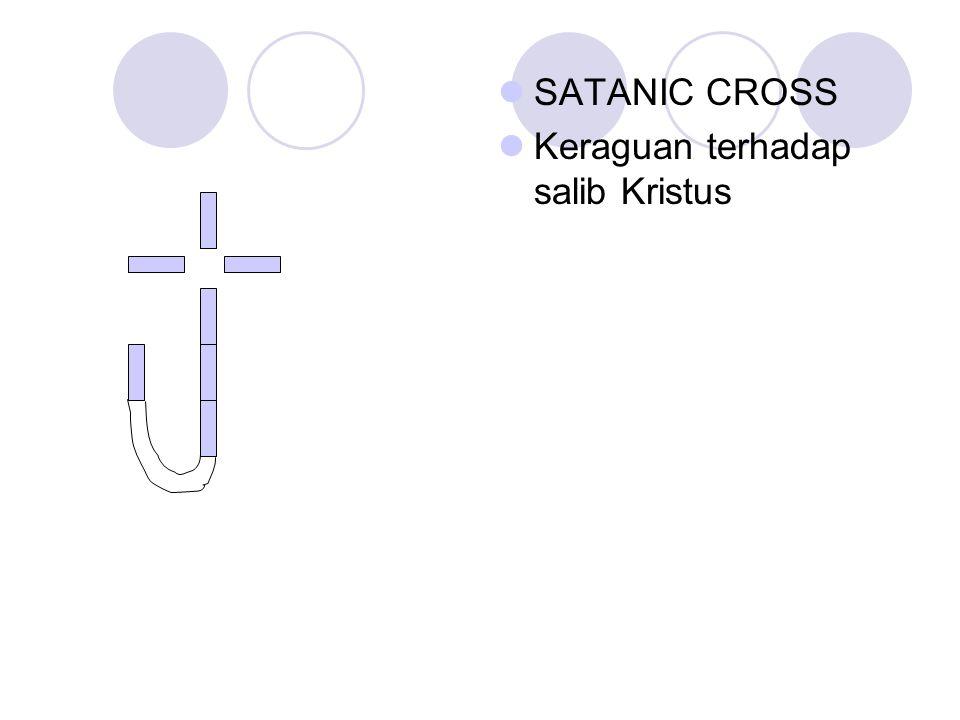 SATANIC CROSS Keraguan terhadap salib Kristus