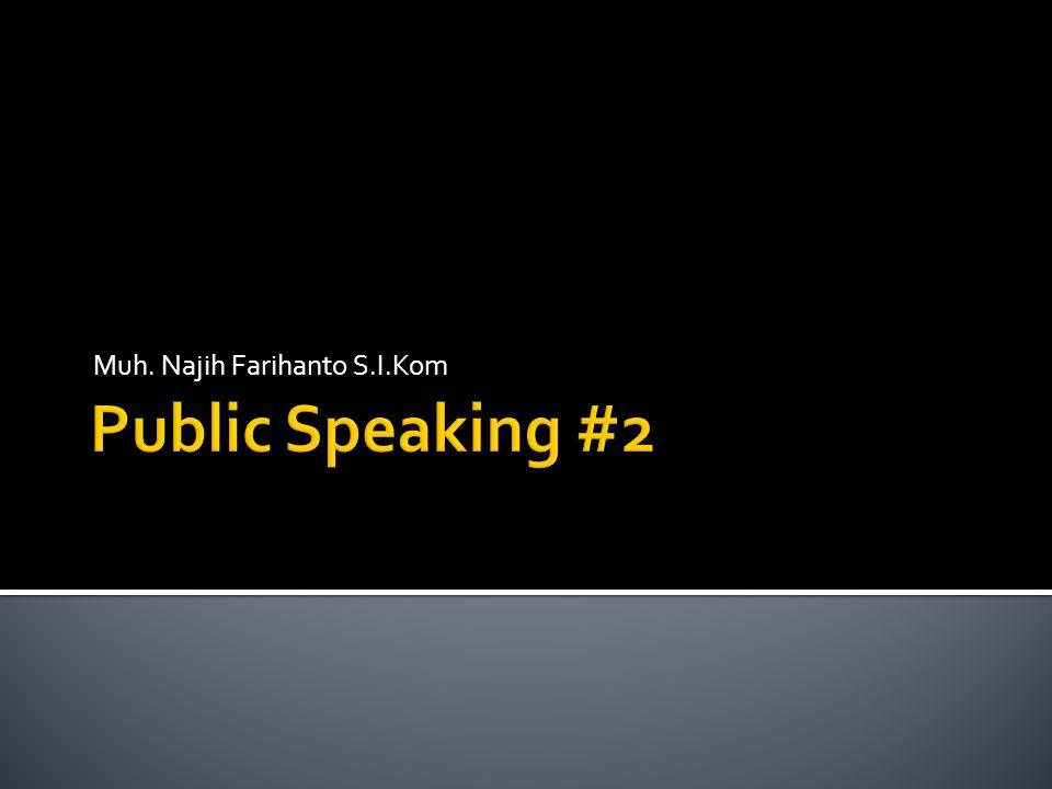Dalam berbicara di depan umum, otak kanan juga harus difungsikan, tidak hanya otak kiri.