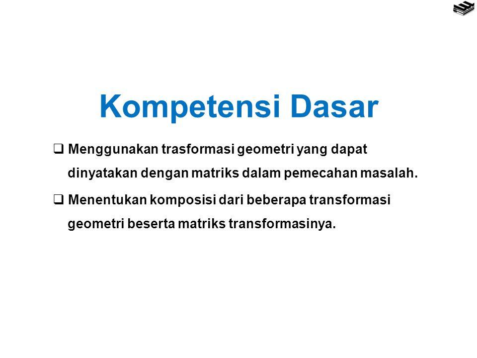 Matriks Transformasi dari Komposisi Transformasi
