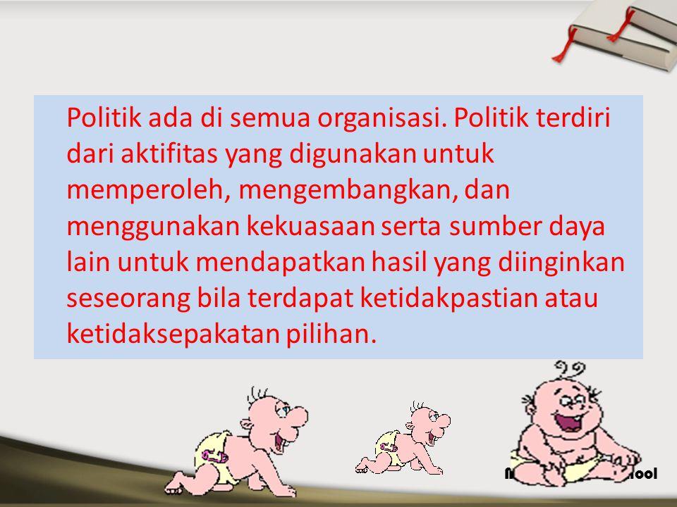MDP Business School Politik ada di semua organisasi. Politik terdiri dari aktifitas yang digunakan untuk memperoleh, mengembangkan, dan menggunakan ke