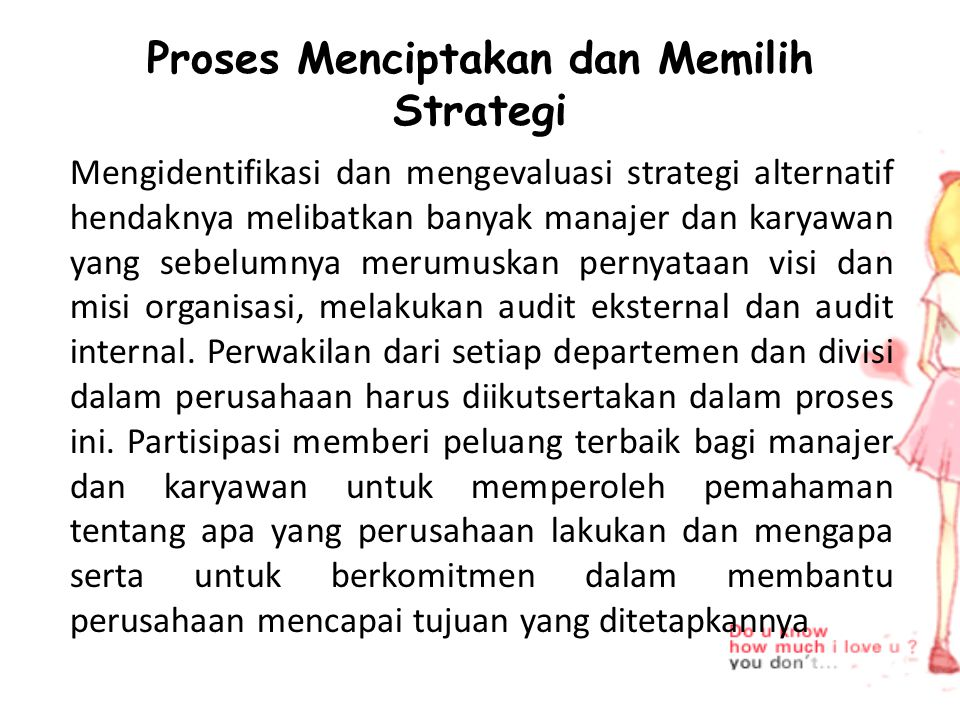 Strategi alternatif yang diajukan oleh partisipan harus dipertimbangkan dan didiskusikan dalam satu atau serangkaian rapat.