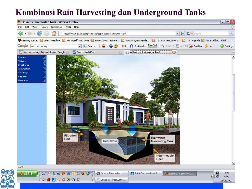 Couse note for ITB student. Permission for other uses to Prof. Deny Juanda Puradimaja Kombinasi Rain Harvesting dan Underground Tanks