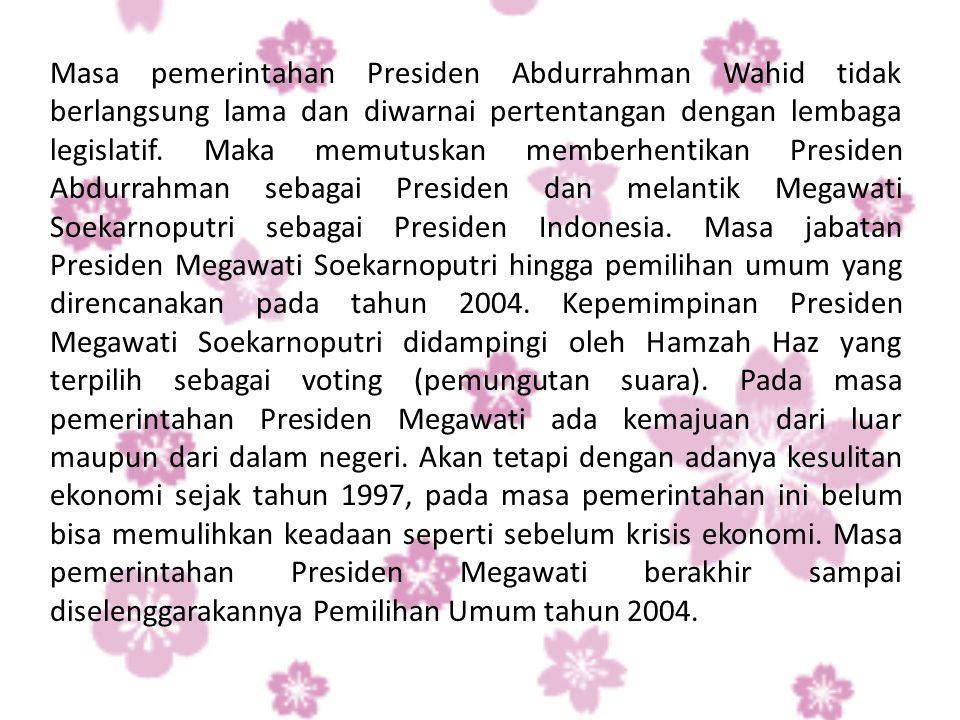 Pemilihan Umum untuk memilih presiden secara langsung dilaksanakan dua kali putara.