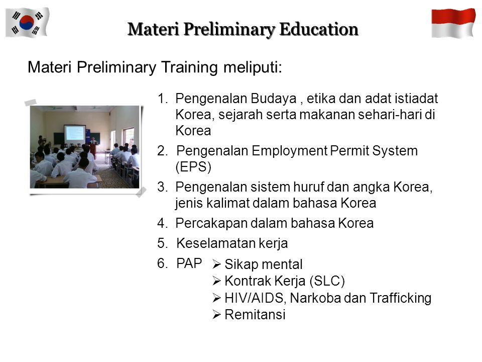3.Membayar biaya :  Preliminary Training sebesar Rp. Rp. 1.175.000 1.CTKI telah mendapat SLC (Standard Labor Contract) 2.Membawa dokumen asli dan fot
