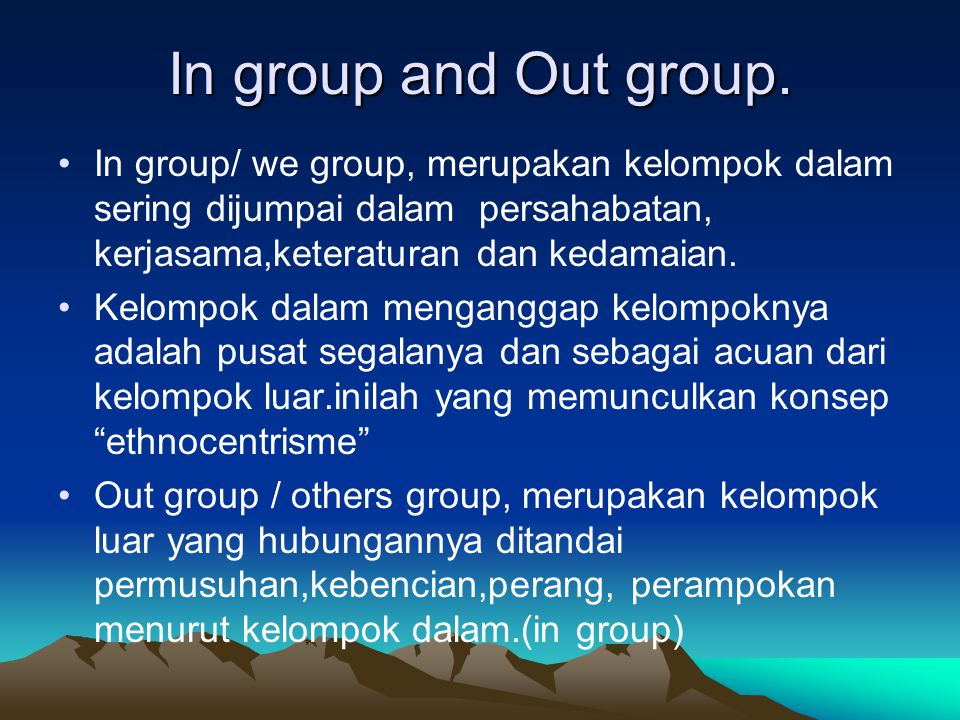 In group and Out group.