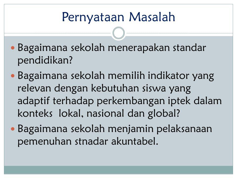 Fokus Bahasan 1.Standar Nasional Pendidikan. 2. Sistem Penjaminan Mutu Pendidikan.