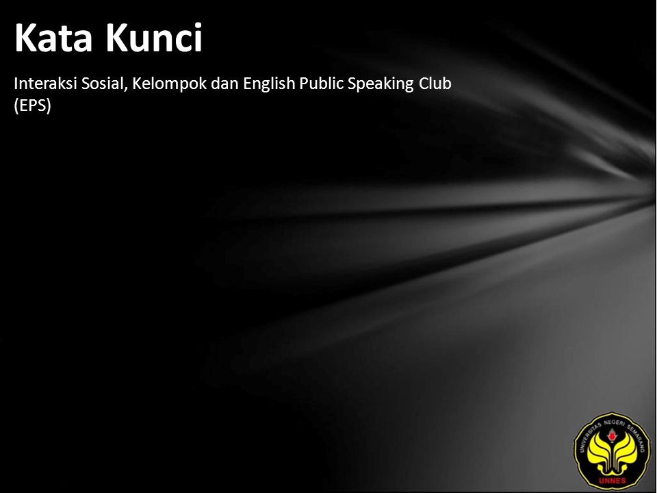 Kata Kunci Interaksi Sosial, Kelompok dan English Public Speaking Club (EPS)