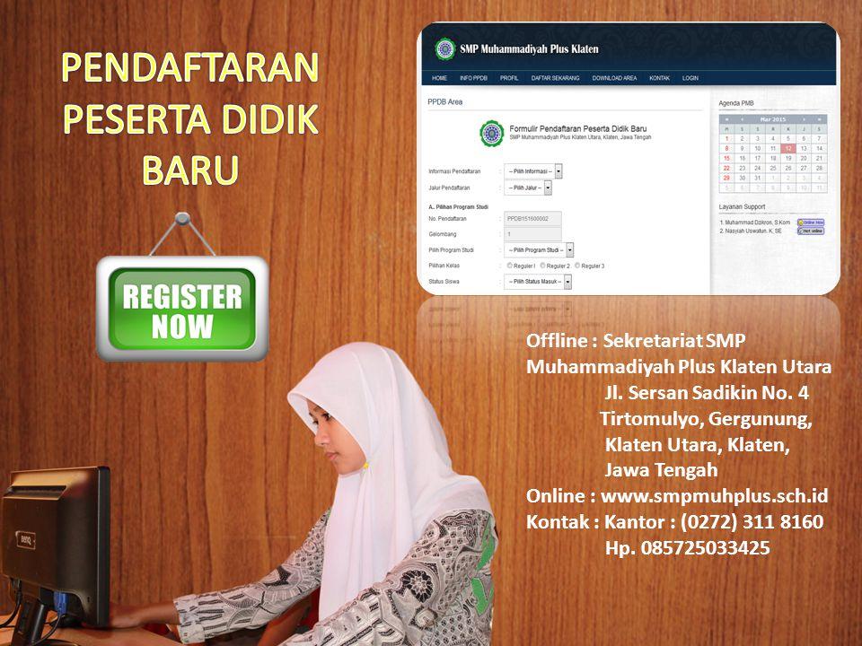 1.Uang pendaftaran Rp.