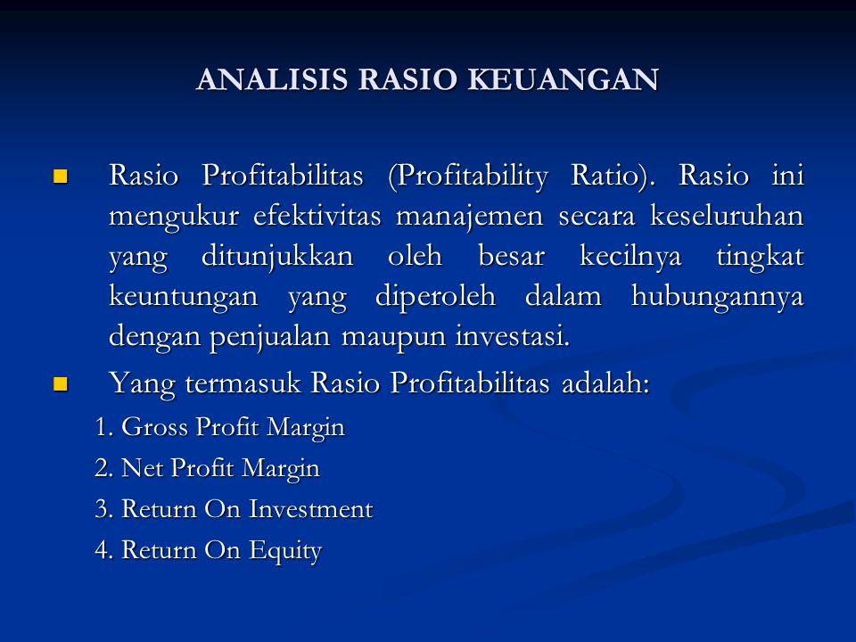 Rasio Profitabilitas (Profitability Ratio).