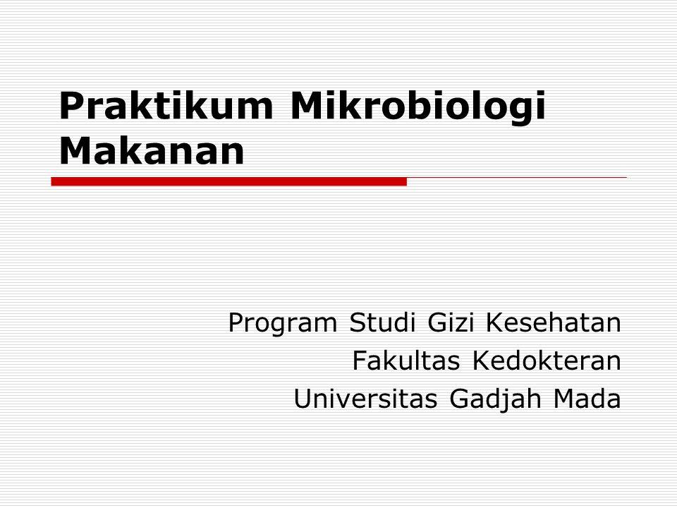 Acara Peralatan Laboratorium dan sterilisasi Metoda Aseptis dan Teknik Isolasi Media dan Cara Pembuatannya Teknik Enumerasi Mikrobia Uji Coliform dengan Metode MPN Pengecatan Gram Morfologi Jamur