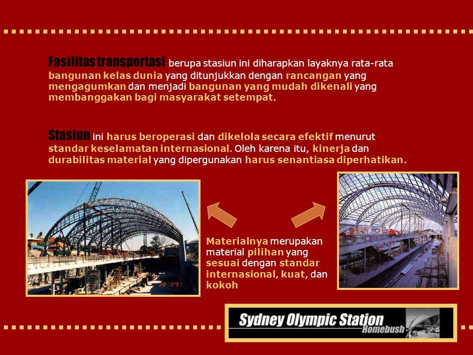 Fasilitas transportasi berupa stasiun ini diharapkan layaknya rata-rata bangunan kelas dunia yang ditunjukkan dengan rancangan yang mengagumkan dan me