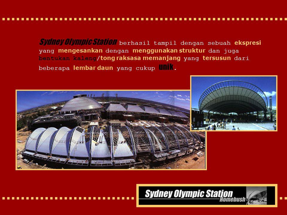 Sydney Olympic Station berhasil tampil dengan sebuah ekspresi yang mengesankan dengan menggunakan struktur dan juga bentukan kaleng/ tong raksasa mema