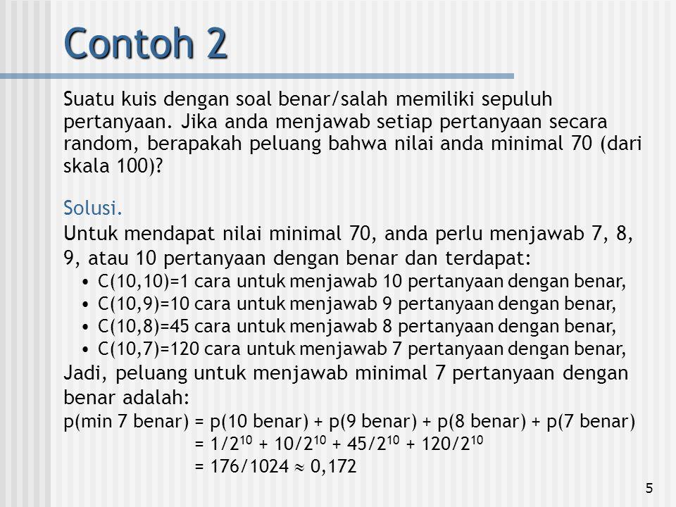 16 Terdapat C(20,3) subhimpunan dengan kardinalitas 3 dan memilih satu di antaranya memiliki kemungkinan yang sama.