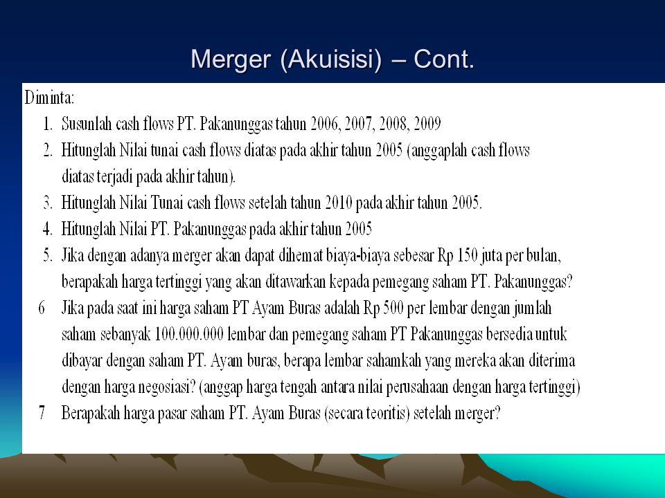 Merger (Akuisisi) – Cont.