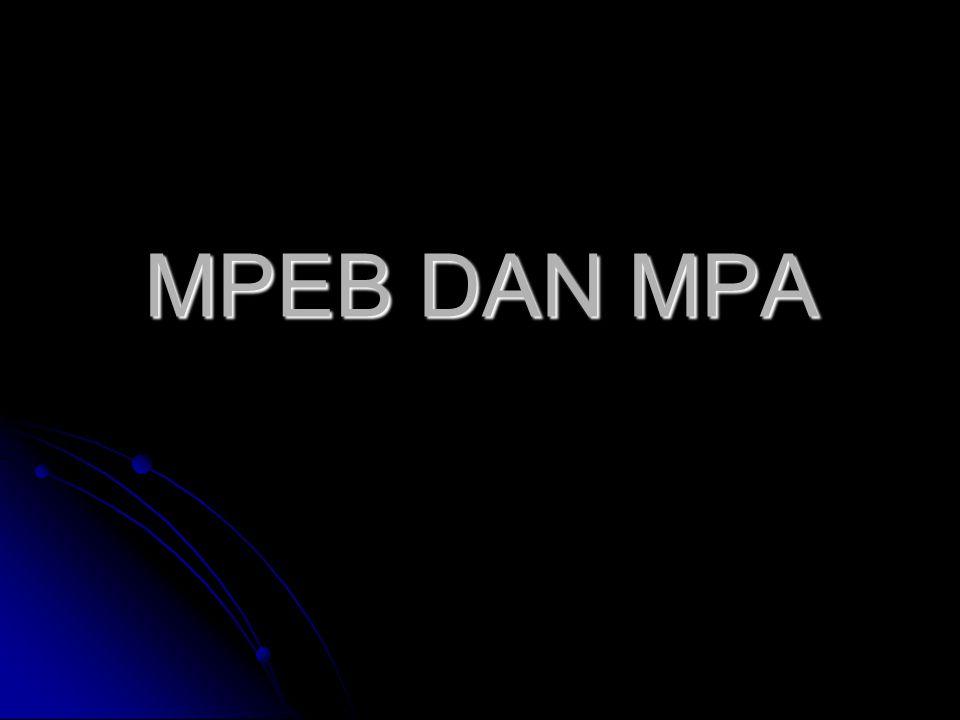 MPEB DAN MPA