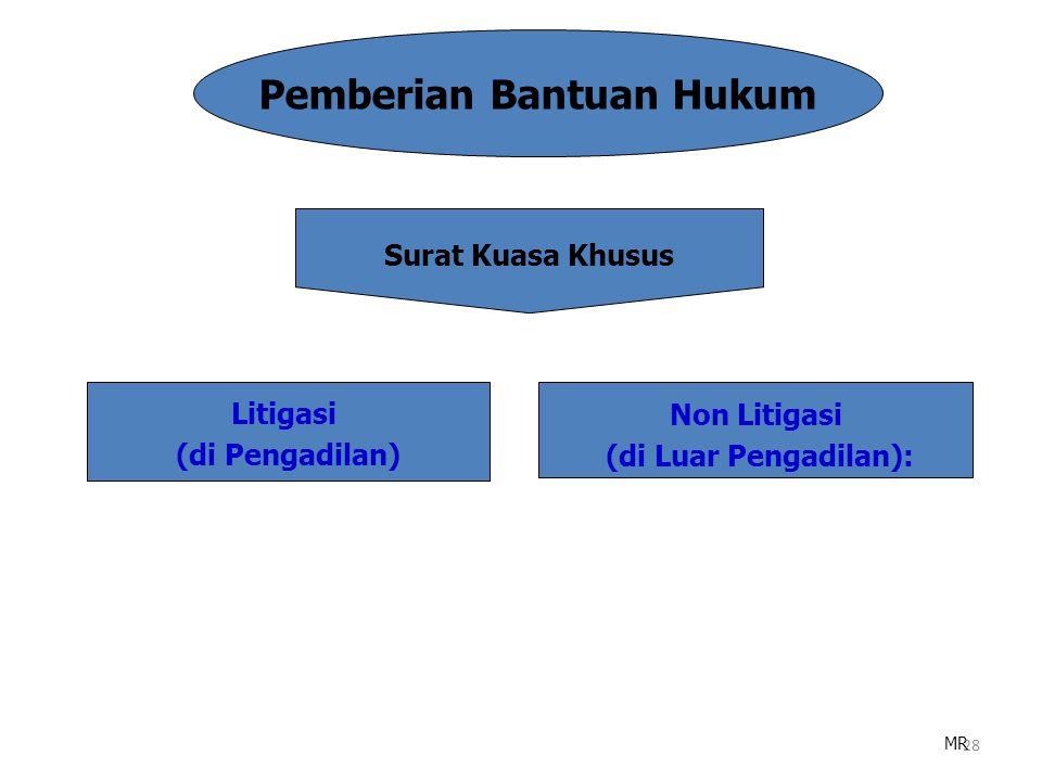 Bantuan Hukum adalah pemberian jasa hukum kepada Instansi Pemerintah atau Lembaga Negara atau BUMN atau Pejabat Tata Usaha Negara untuk bertindak seba
