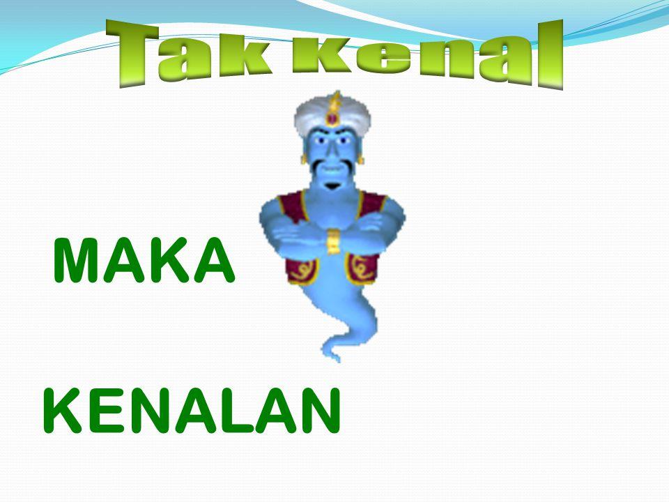MAKA KENALAN