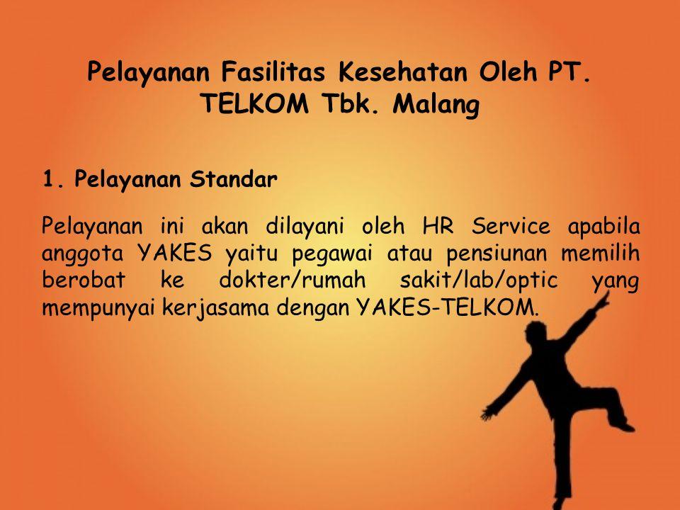 Pelayanan Fasilitas Kesehatan Oleh PT.TELKOM Tbk.