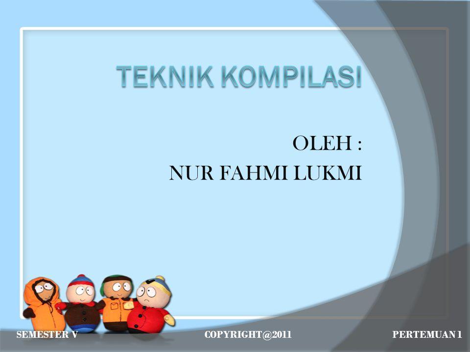 Nama: Nur Fahmi Lukmi Alamat: Jln.Bonto Duri VI Lr.
