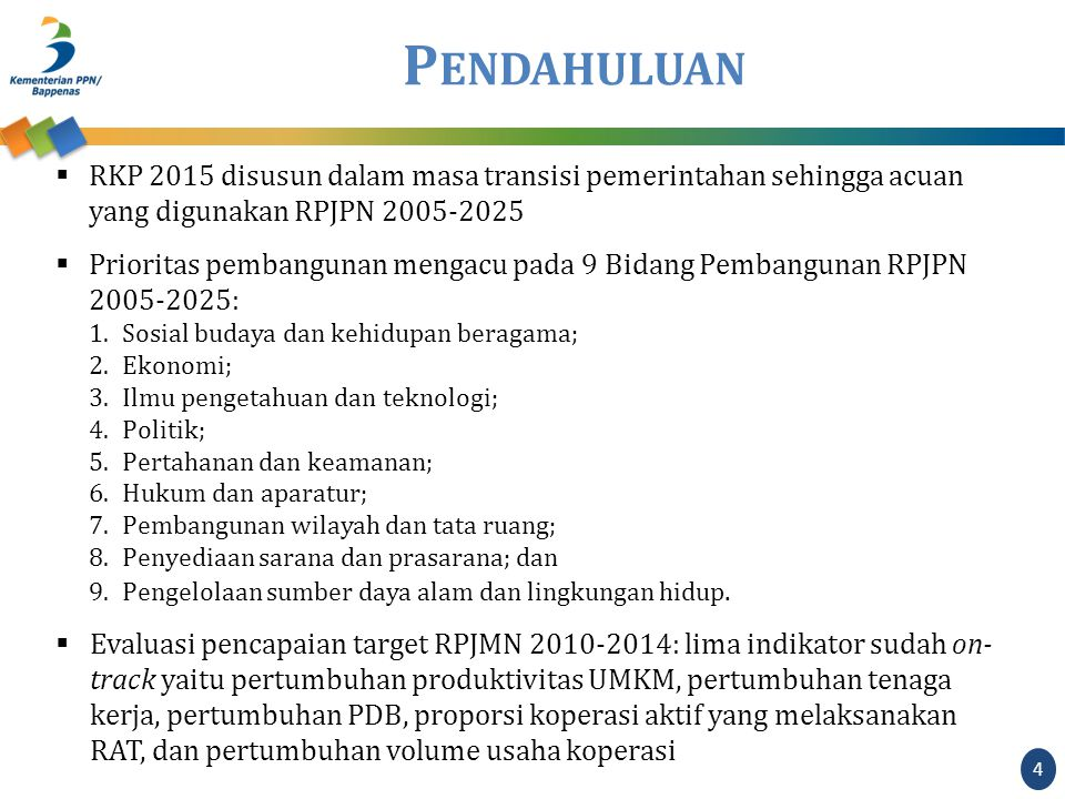 2. R ANCANGAN K ERANGKA K EBIJAKAN 2015-2019 5