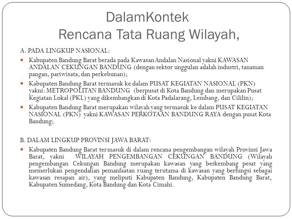 DalamKontek Rencana Tata Ruang Wilayah, A. PADA LINGKUP NASIONAL: Kabupaten Bandung Barat berada pada Kawasan Andalan Nasional yakni KAWASAN ANDALAN C